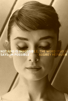Audrey Hepburn - I'm Possible by chrisbrown55
