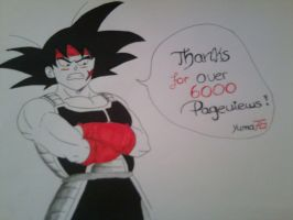 Bardock says Thanks for over 6000 Pageviews! by Yuma76