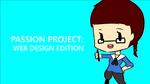 Passion Project YouTube Thumbnail by Celeste-Reyes