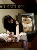 WithereD_DolL by WitheredDoll