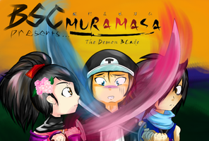 Bsc presents :Muramasa the demon blade by Toukitsune