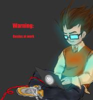 Warning- Genius at Work by Duinimrais