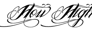 How  High  font design by symbolofsoul