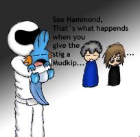 Why You Dont Give Stig Mudkips by Anime-Reality