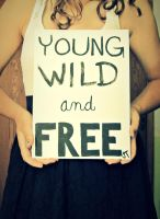 Young, Wild,  Free by abercrombie33