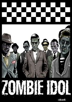 ZOMBIE IDOL#4 ''THE SPECIALS''  2014 by chinook23