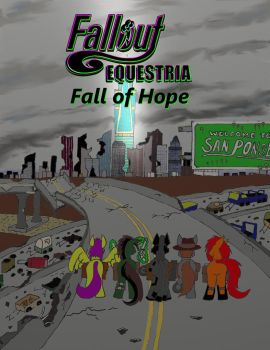 Fallout Equestria: Fall of Hope by Stormcallerr