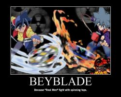 Real Men Use Beyblades by UglyKatsuki