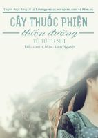 Poster Cay Thuoc Phien Thien Duong by nguyentuenhi