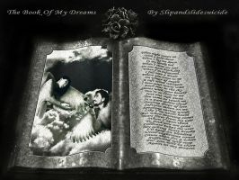 The book of my dreams by slipandslidesuicide