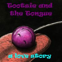 Tootsie and the Tongue by Keith-McGuckin