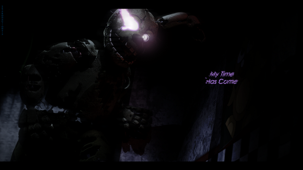 [SFM FNAF] My Time has Come... by SkyProductions12