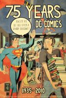 75 Years of DC Comics by wannabegeorge