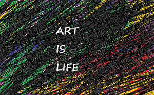 Art Is Life by XDaskSorreltailXD