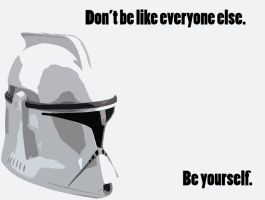 Be yourself. by iNf3cKTioN