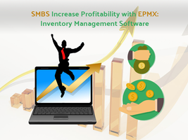 Smbs-increase-profitability-with-epmxinventory-man by bellwethercorp