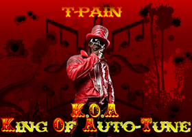 T-Pain 'King Of Auto-Tune' by DeShockwav