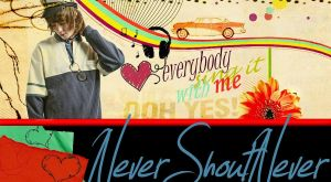 everybody sing it with me -nsn by withoutrainbow