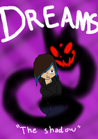 ~Dreams~ Chapter One Cover by MynameisDragon