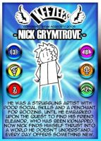 Nick Grymtrove star of Keezees by Zombie-Pacman
