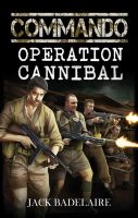 Book cover - Commando: Operation Cannibal by anderpeich