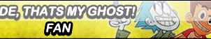 Dude,Thats My Ghost! Fan Button by Kyuubi-DemonFox