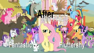 After the Fact: Fantastic Fluttershy by MLP-Silver-Quill