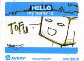 Hello My Name Is: Tofu by EvanescentRose116