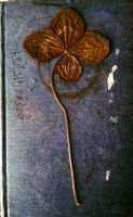 Four Leafed Clover From the Past by WhiteBoneDemon