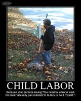 Child Labor -demotivation- by Dragunov-EX