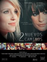 2 Nuevos Caminos poster Fanfic Faberry by whoisthatgirl