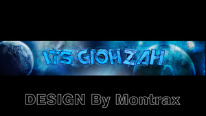 Its Giohzh channel banner by Montrax