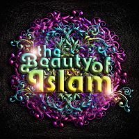 The Beauty of Islam by mawanmalvin