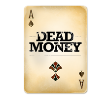 Dead Money Playing Card by Social-Iconoclast