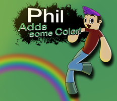 Phil - Adds some Color by dottedwood