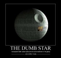 The Dumb Star: Epic Fail by DogHollywood