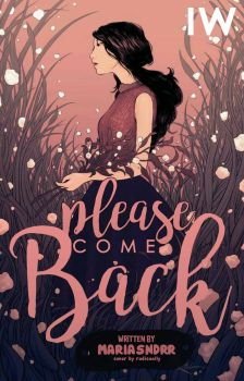 please come back by mariasndrr by nailayaa