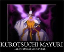 Kurotsuchi Mayrui Motivational by God-Enel