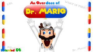 Retarded64: An Overdose of Dr. Mario by Pokemon8943