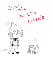 Cute only on the Outside by K-chanLovesAnimeXD