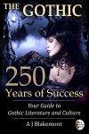 The Gothic: 250 Years of Success by blakemont