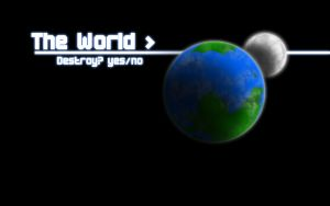 Destroy the world? by Forecaster71