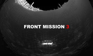 Front Mission 3 by arthurloftis