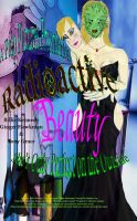 Radioactive Beauty by Ekk-the-5ifth