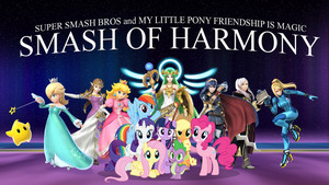 [SSB4 x MLP FiM] Smash of Harmony by DashieMLPFiM