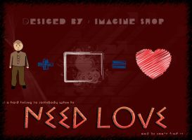 need love.. by ImagineShop