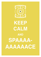 Keep Calm and Spaaaccceeee by The-Red-Right-Hand