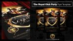 The Royal Club Party Flyer Template by prassetyo