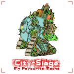 City Siege - My Favourite Mecha (Cd Cover) by Ace0fredspades