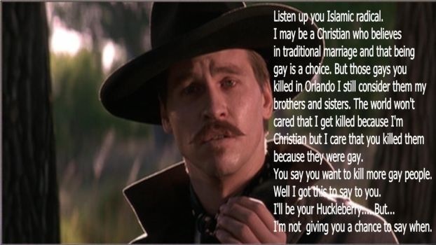 I'll be your Huckleberry you Islamic terrorists by gentleEvan